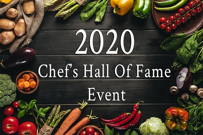 2020 Chef's Hall Of Fame Event